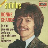 Antoine - Bonne Chance