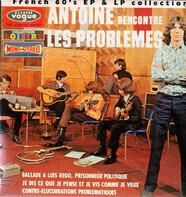 Antoine Et Les Problèmes - Antoine Recontre Les Problemes