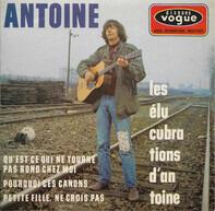 Antoine - Les Elucubrations D'Antoine