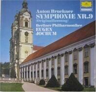 Anton Bruckner/ Eugen Jochum, Berliner Philharmoniker - Symphonie Nr. 9 d-moll  (Originalfassung)