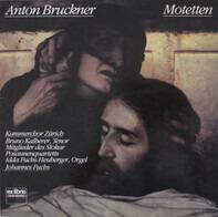 Bruckner - Motetten