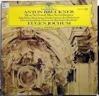 Anton Bruckner - Messe Nr.1 D-Moll (Eugen Jochum)