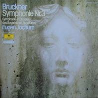 Anton Bruckner - Symphonie Nr.3 (Eugen Jochum)