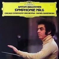 Anton Bruckner - Symphonie Nr.6 (Barenboim)