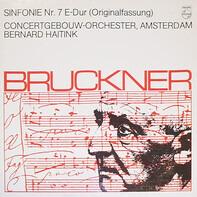 Anton Bruckner - Sinfonie Nr. 7  E-dur Originalfassung (Bernard Haitink)