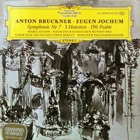Anton Bruckner, Eugen Jochum - Symphonie Nr. 7 - 3 Motetten - 150. Psalm
