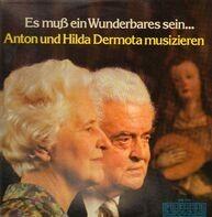 Anton Dermota, Hilda Dermota - Es Muss ein Wunderbares sein...