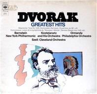 Antonín Dvořák/Berstein, Ormandy, Kostelanetz , Szell - Greatest Hits