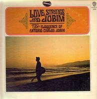 Antonio Carlos Jobim - Love, Strings & Jobim