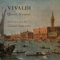 Antonio Vivaldi - Quatre Concerti