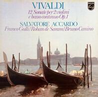 Vivaldi - Accardo - 12 Sonate Per 2 Violini E Basso Continuo Op.1
