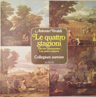 Antonio Vivaldi , Collegium Aureum - Le Quattro Stagioni = Die Vier Jahreszeiten = Les Quatre Saisons