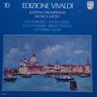 Antonio Vivaldi , Elly Ameling , Agnes Giebel , Julia Hamari , Birgit Finnilä , Vittorio Negri - Juditha Triumphans / Musica Sacra