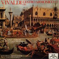 Antonio Vivaldi , Liszt Ferenc Chamber Orchestra , János Rolla , Frigyes Sándor - L'Estro Armonico Op. 3