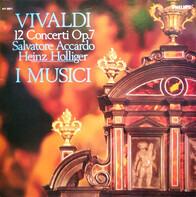 Vivaldi - 12 Concerti Op. 7