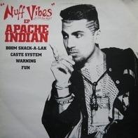 Apache Indian - Nuff Vibes E.P.