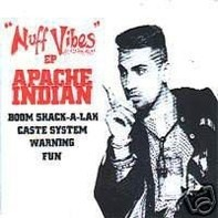 Apache Indian - Nuff Vibes Ep