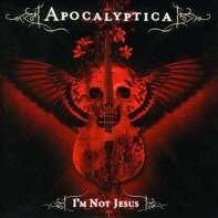 APOCALYPTICA - I'M NOT JESUS
