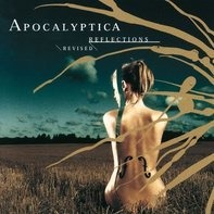 Apocalyptica - Reflections. Revised Version