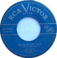 April Stevens With Henri René And His Orchestra - And So To Sleep Again / Aw C'mon
