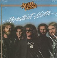 April Wine - Greatest Hits
