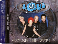Aqua - Around The World (Club Promotion)