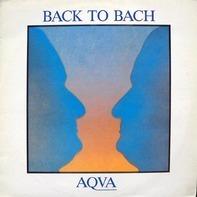 Aqua - Back To Bach