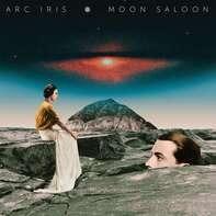 ARC IRIS - Moon Saloon (lp+mp3)