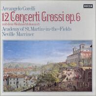Corelli - 12 Concerti Grossi Op. 6 (Mit Dem »Weihnachtskonzert«)