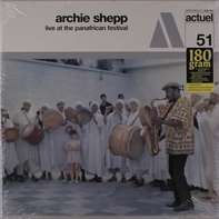 Archie Shepp - Live At Panafrican -180gr