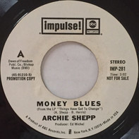 Archie Shepp - Money Blues / Dr. King, The Peaceful Warrior