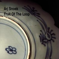 Arj Snoek - Fruit of the Loop