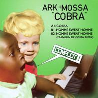 Ark & Mossa - Cobra