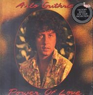 Arlo Guthrie - Power of Love