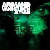 Armand Van Helden - Je T'aime