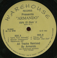 Armando - 100% Of Disin' U (Remix No. II)