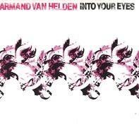 Armand Van Helden - Into Your Eyes