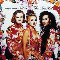 Army Of Lovers - Ride the bullet