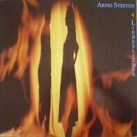 Arno Steffen - 4 Liebeslieder