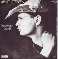 Arno Steffen - Supergut (Ne)?!