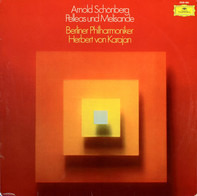 Arnold Schoenberg - Berliner Philharmoniker , Herbert von Karajan - Pelleas Und Melisande