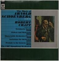 """Arnold Schoenberg - CBC Symphony Orchestra , Robert Craft - The Music Of Arnold Schoenberg - Volume Two """"1st Record Of A 2 Record Set"""""""
