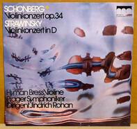 Arnold Schoenberg • Igor Stravinsky , Hyman Bress ⋆ The Prague Symphony Orchestra ⋆ Jindřich Rohan - Violin Concerto • Violin Concerto