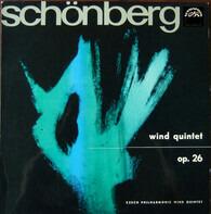 Arnold Schoenberg , České Dechové Kvinteto Filharmoniků - Wind Quintet Op. 26