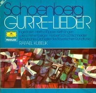 Schoenberg (Kubelik) - Gurre-Lieder