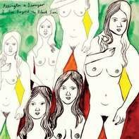 Arrington DE Dionyso - I See Beyond the Black Sun