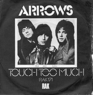 Arrows - Touch Too Much