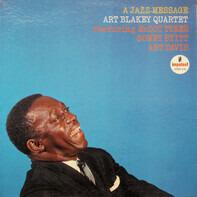 Art Blakey Quartet - A Jazz Message
