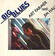 Art Farmer And Jim Hall - Big Blues