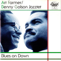 Art Farmer / Benny Golson , The Jazztet - Blues on Down